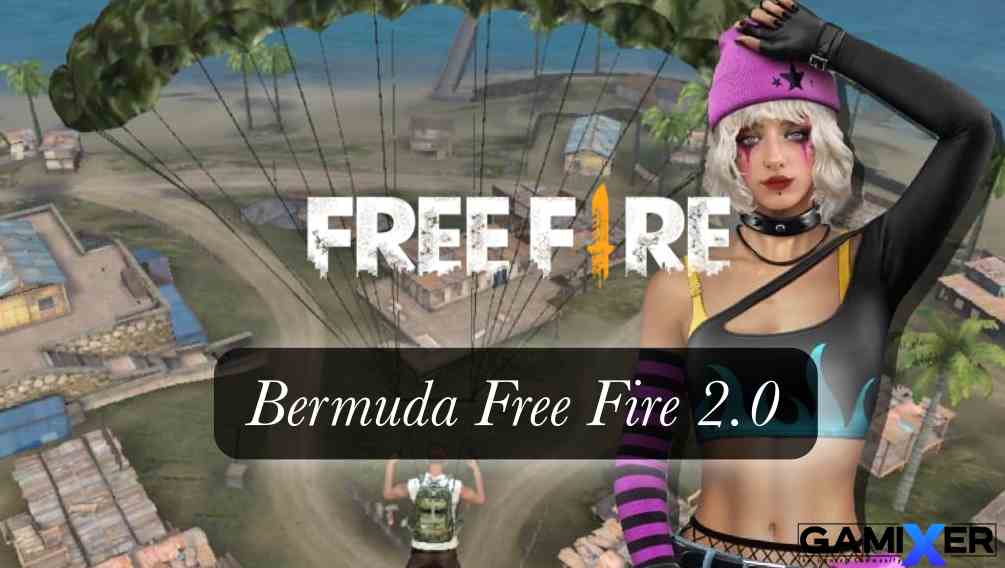 Photo of Bermuda Free Fire 2.0 Map  in classic mode, What's New?